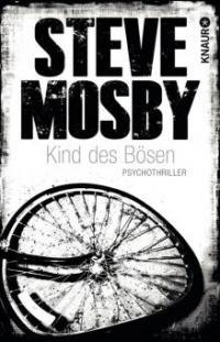Kind des Bösen - Steve Mosby