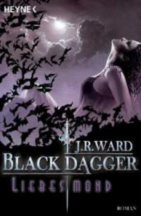 Black Dagger 19. Liebesmond - J. R. Ward