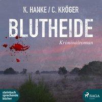 Blutheide - Karin Hanke, Claudia Kröger