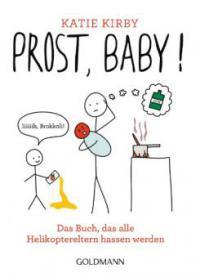 Prost, Baby! - Katie Kirby