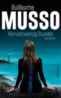 Vierundzwanzig Stunden - Guillaume Musso