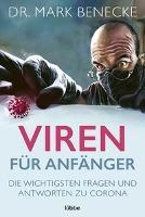 Viren für Anfänger - Mark Benecke