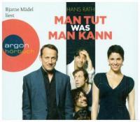 Man tut, was man kann, 4 Audio-CDs - Hans Rath