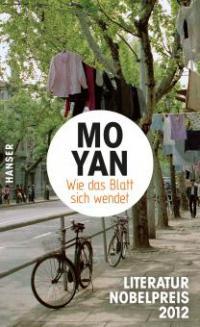 Wie das Blatt sich wendet - Mo Yan
