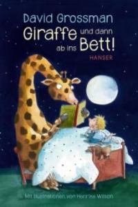 Giraffe und dann ab ins Bett! - David Grossman