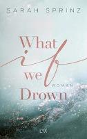 What if we Drown - Sarah Sprinz