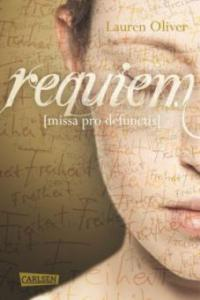 Amor-Trilogie 03: Requiem - Lauren Oliver