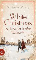 White Christmas - Das Lied der weißen Weihnacht - Michelle Marly