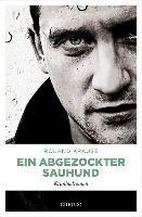 Ein abgezockter Sauhund - Roland Krause