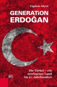 Generation Erdoğan - Cigdem Akyol