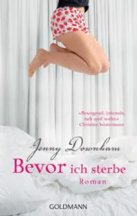 Bevor ich sterbe - Jenny Downham