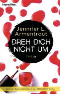 Dreh dich nicht um - Jennifer L. Armentrout