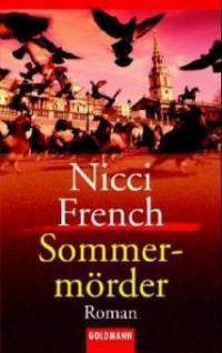 Der Sommermörder - Nicci French