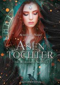 Asentochter - Aurelia L. Night