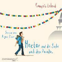 Hector und die Suche nach dem Paradies, 6 Audio-CDs - François Lelord