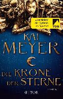 Die Krone der Sterne - Kai Meyer