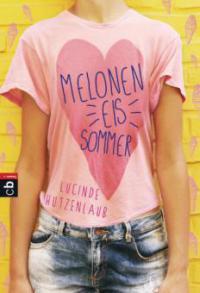 Meloneneis-Sommer - Lucinde Hutzenlaub