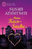 Reine Kuss-Sache - Susan Andersen