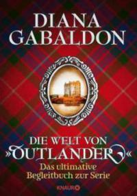 """Die Welt von """"Outlander"""" - Diana Gabaldon"""