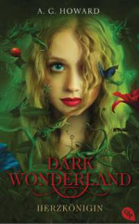 Dark Wonderland - Herzkönigin - Anita Howard