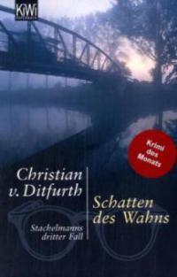 Schatten des Wahns - Christian von Ditfurth