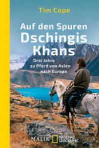 Auf den Spuren Dschingis Khans - Tim Cope