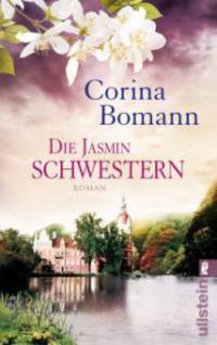 Die Jasminschwestern - Corina Bomann