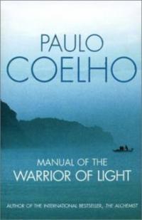 Paulo coelho zitate handbuch des kriegers des lichts