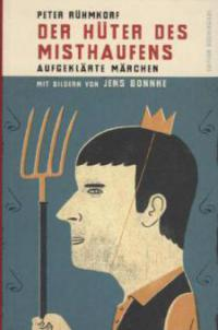 Der Hüter des Misthaufens - Peter Rühmkorf