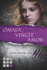 Die Sanguis-Trilogie 3: Omnia vincit amor - Liebe besiegt alles - Jennifer Wolf