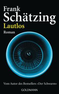Lautlos - Frank Schätzing