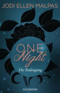 One Night - Die Bedingung - Jodi Ellen Malpas