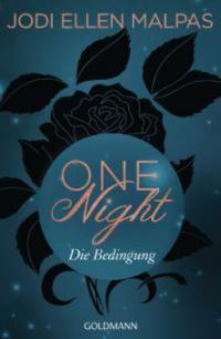 One Night - Die Bedingung - Jodi Ellen Malpas