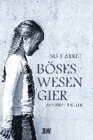 Böses Wesen Gier - M. F. Hakket