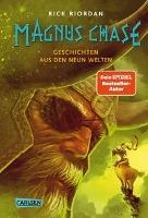 Magnus Chase 4: Geschichten aus den neun Welten - Rick Riordan