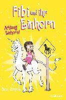 Fibi und ihr Einhorn (Bd. 5) - Achtung Einhorn! - Dana Simpson