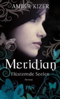 Meridian 2 - Flüsternde Seelen - Amber Kizer