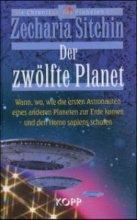 Der zwölfte Planet - Zecharia Sitchin