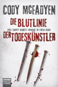 Die Blutlinie/Der Todeskünstler - Cody McFadyen