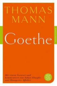 Goethe - Thomas Mann