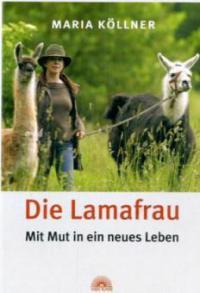 Die Lamafrau - Maria Köllner