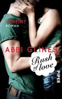 Rush of Love - Vereint - Abbi Glines