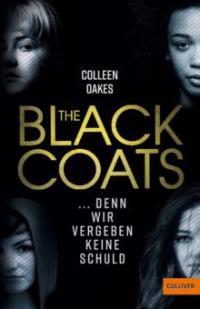 The Black Coats - ... denn wir vergeben keine Schuld - Colleen Oakes