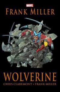 Wolverine, Neuausgabe - Frank Miller, Chris Claremont