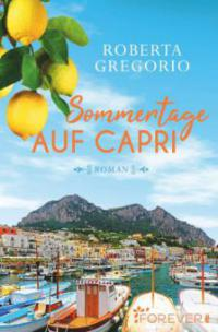 Sommertage auf Capri - Roberta Gregorio