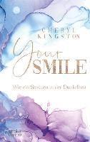 Your Smile - Wie ein Strahlen in der Dunkelheit - Cheryl Kingston