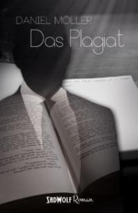 Das Plagiat - Daniel Möller