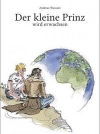 Der kleine Prinz - Andreas Wassner