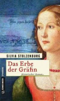 Das Erbe der Gräfin - Silvia Stolzenburg