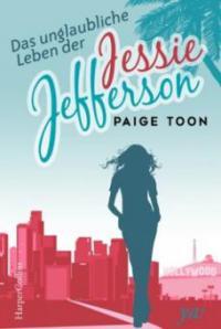Das unglaubliche Leben der Jessie Jefferson - Paige Toon